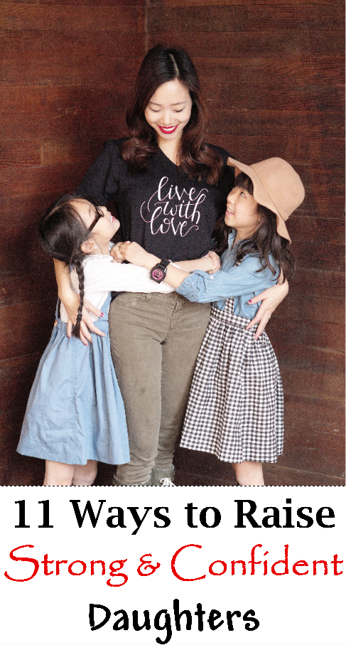 11 Ways to Raise Strong & Confident Daughters