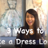 3 WAYS TO MAKE A DRESS LONGER
