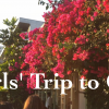 GIRLS' TRIP TO CA