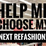DIY: HELP ME CHOOSE MY NEXT REFASHION! Come Thrift Shopping With Me