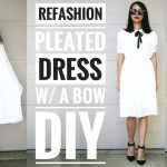 DIY: PLEATED DRESS W/ a BOW REFASHION | How to Update your Wardrobe